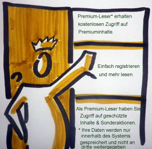 Premium-Leser* erhalten kostenlosen Zugriff auf Premiuminhalte. Einfach registrieren und mehr lesen.  Als Premium-Leser haben Sie Zugriff auf geschtzte Inhalte &amp; Sonderaktionen.  * Ihre Daten werden nur innerhalb des Systems gespreichert und nicht an dritte weitergegeben oder fr andere Kontakte genutzt.