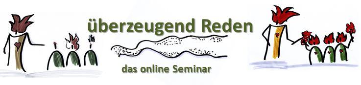 überzeugend Reden - das online Seminar