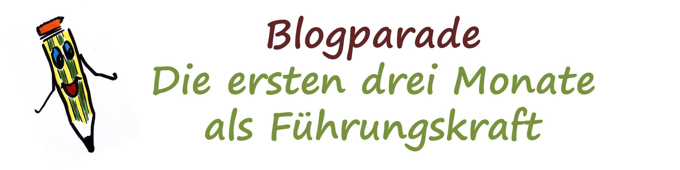 header_blogparade_die_ersten_100_tage_als_fuerhungskraft