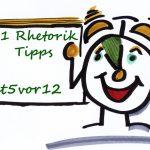 21 Rhetoriktipps immer um 5vor12